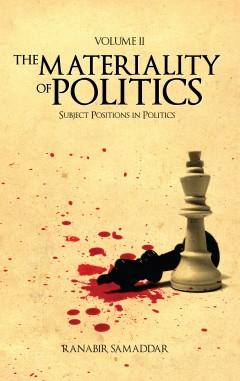 Materiality of Politics: Volume 2