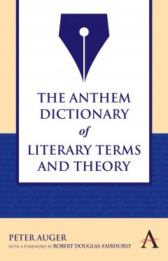 Anthem Dictionary of Literary Terms and Theory