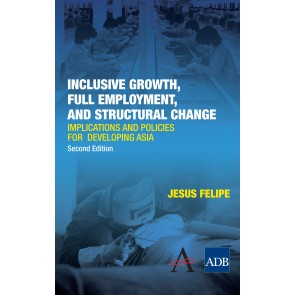 Inclusive Growth, Full Employment, and Structural Change