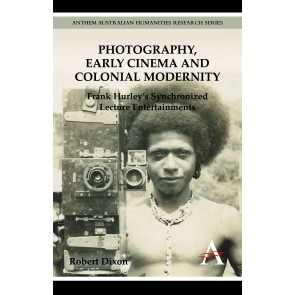 Photography, Early Cinema and Colonial Modernity