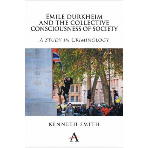 Émile Durkheim and the Collective Consciousness of Society