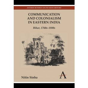 Communication and Colonialism in Eastern India