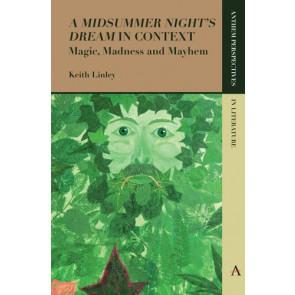 'A Midsummer Night's Dream' in Context