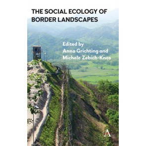 The Social Ecology of Border Landscapes