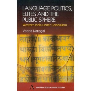 Language Politics, Elites and the Public Sphere