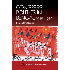 Congress Politics in Bengal 1919-1939
