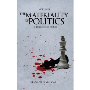 Materiality of Politics: Volume 1