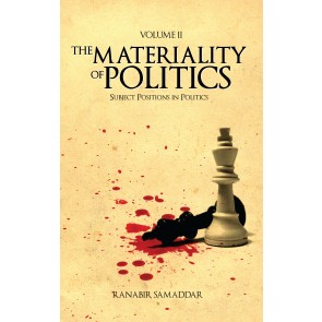 Materiality of Politics: Volume 2