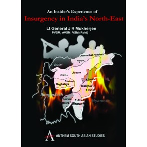 An Insider's Experience of Insurgency in India's North-East