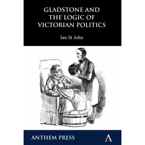 Gladstone and the Logic of Victorian Politics
